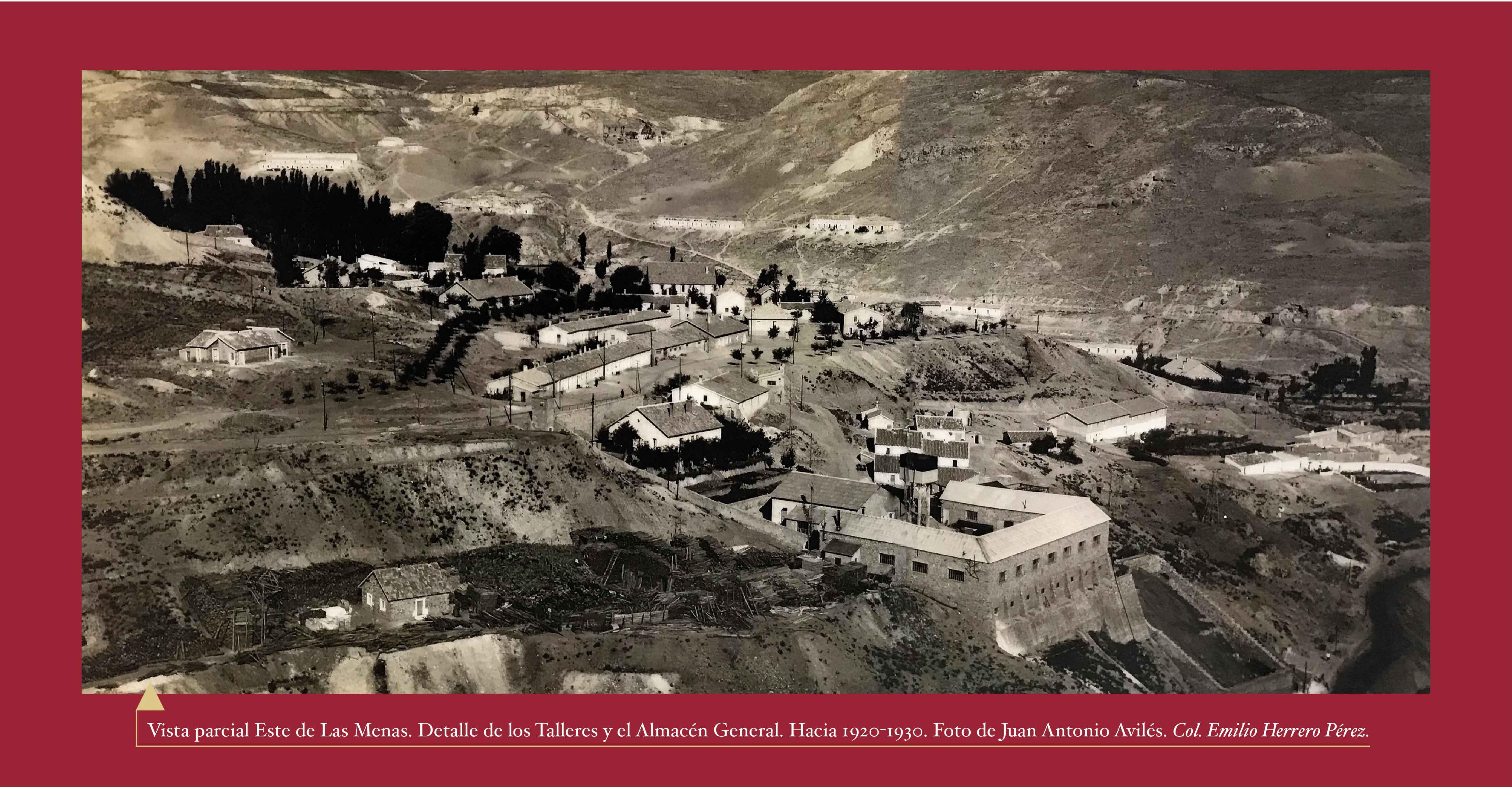 Vista parcial este de Las Menas. Detalle de los talleres y el almacén general hacia 1920-30. Foto de Juan Antonio Avilés. Colección Emilio Herrero Pérez