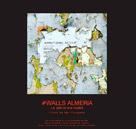 Exposición #WALLS ALMERIA