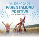 VII Jornadas Parentalidad Positiva